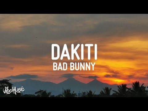 Bad Bunny x Jhay Cortez – Dakiti (Letra/Lyrics)