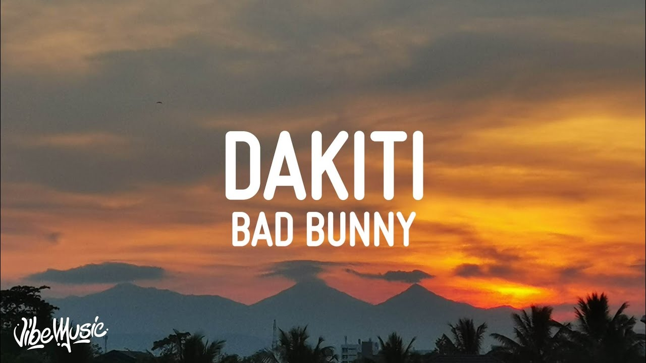 Download Bad Bunny x Jhay Cortez - Dakiti (Letra/Lyrics)