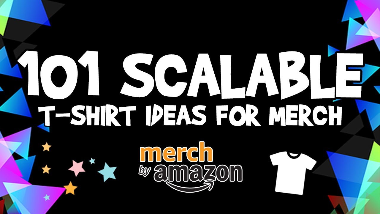 101 Scalable T-Shirt Ideas For Merch by Amazon (Q4 Edition)