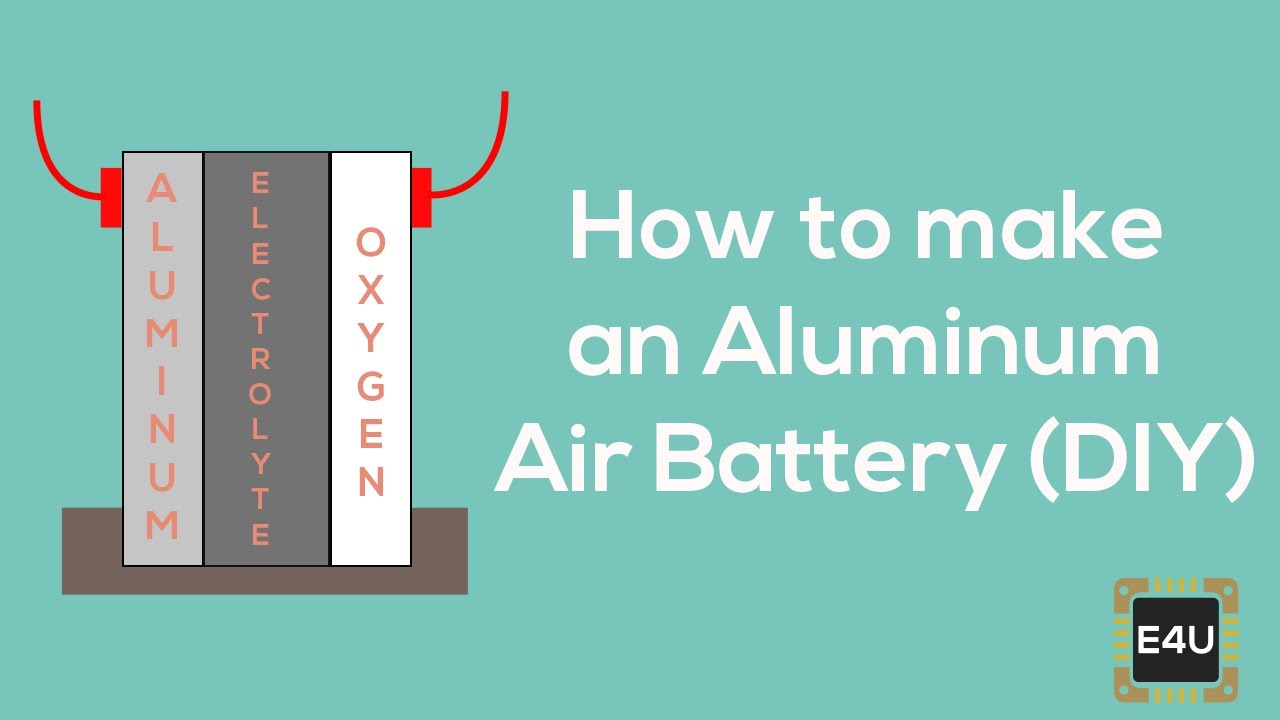 Aluminum Air Battery >> How To Make An Aluminum Air Battery Diy