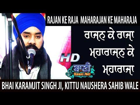 Rajan-Ke-Raja-Bhai-Karamjit-Singh-Ji-Kittu-Naushera-Sahib-Wale-19-Jan-2020-Gurbani-Kirtan-2020