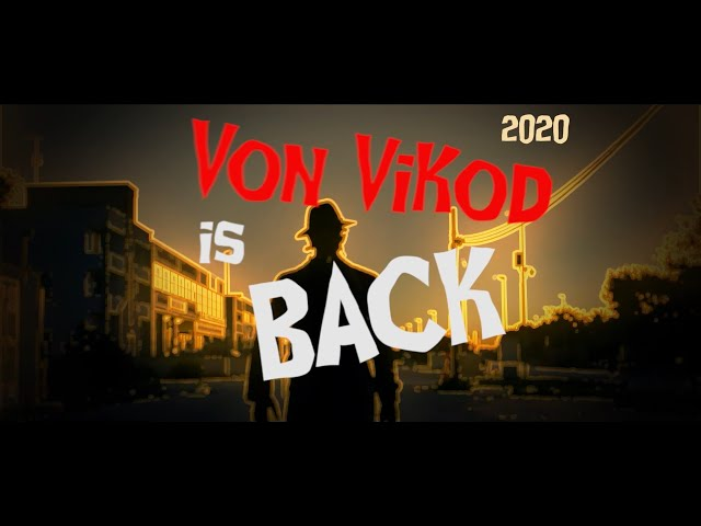Von Vikod is BACK