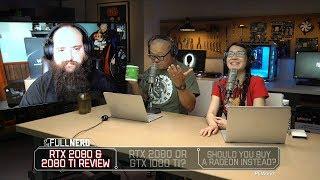RTX 2080 & 2080 Ti review, RTX 2080 or GTX 1080 Ti? Buy a Radeon instead? | The Full Nerd Ep. 68