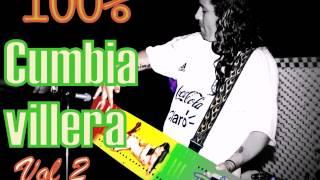 ★ ♪CUMBIA VILLERA VIEJA★ VOLUMEN 2 ♪ (Los temas mas Fiesteros) Dj PaToOx ®