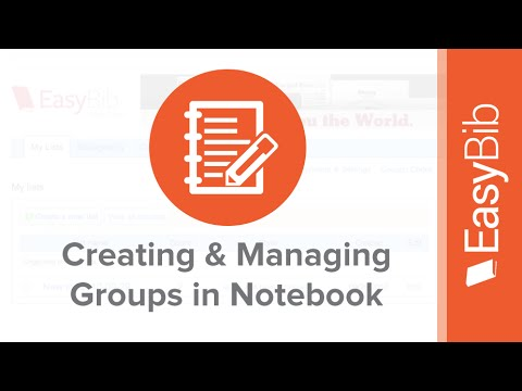 Creating & Managing Groups in Your Notebook (Tutorial) - EasyBib.com