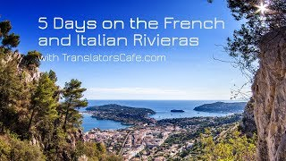 5 Days on the French and Italian Riviera