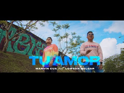 Marvin Cua Ft. Lowsan Melgar - Tu Amor (Video Oficial)
