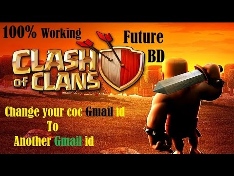 Change Your Coc Gmail Id To Another Gmail Id By (future BD)