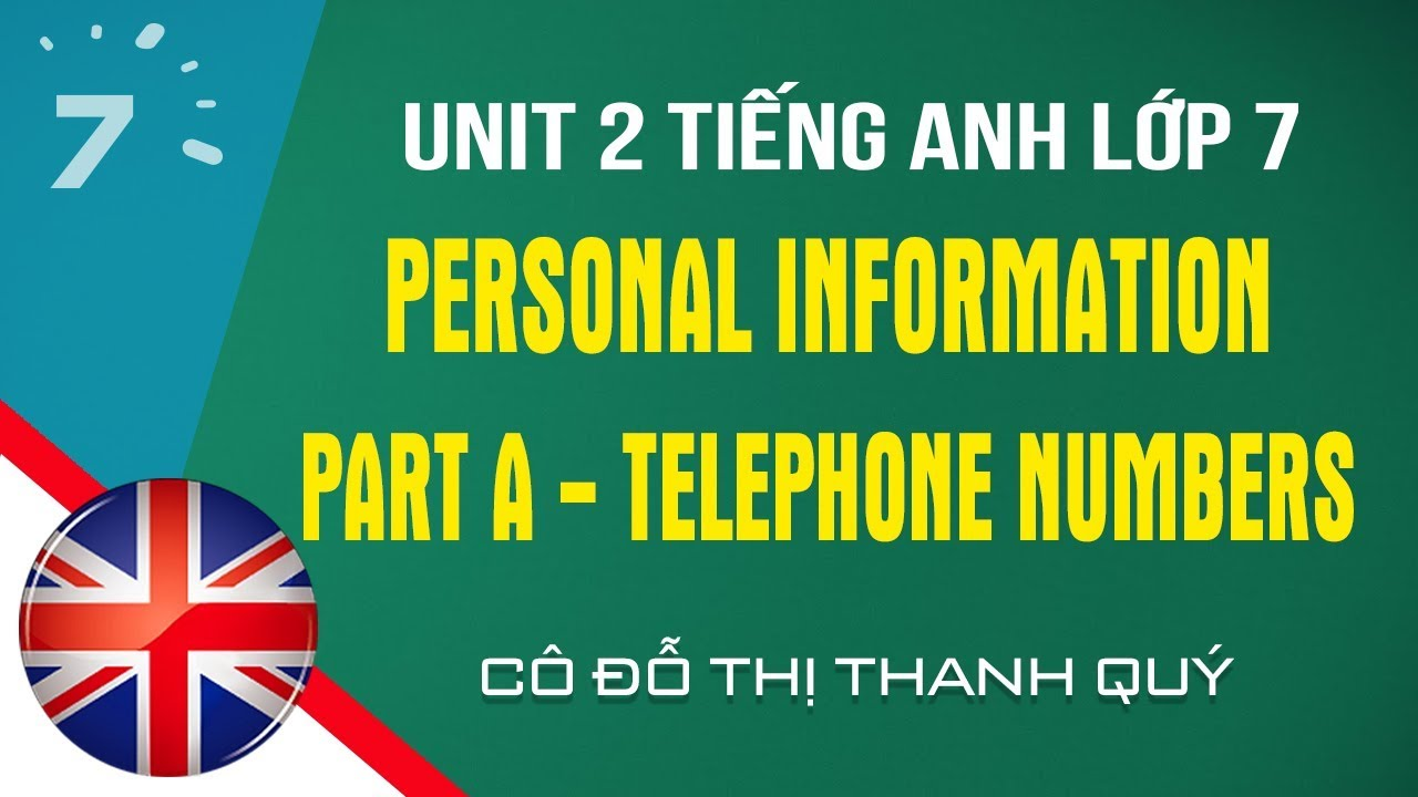 Unit 2: Part A – Telephone numbers trang 19 SGK Tiếng Anh lớp 7|HỌC247