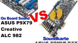 Sound Vergleich Asus Xonar D2X vs Asus P9X79 Realtec ALC 982[HD]Deutsch