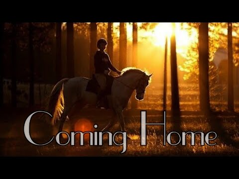 Coming Home || Equestrian Music Video ||