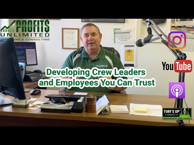 Developing Crew Leaders You Trust