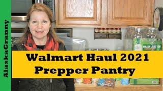 Walmart Prepper Pantry Haul Stocking Up 2021