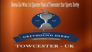 Borna Gin Wins 1st Quarter Final of Towcester Star Sports Derby - 22nd May 2018 (Official Video)