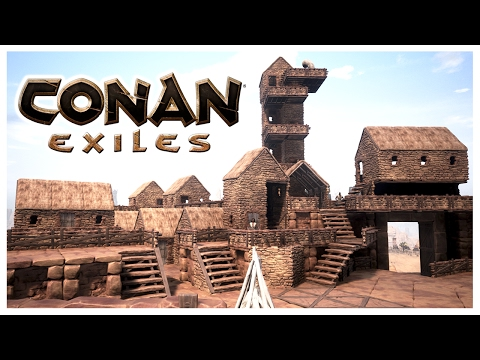 CONAN EXILES - BASE WORK!