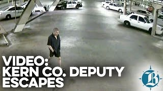 Surveillance Video Kern County Sheriff Officer Escape - October 27, 2015