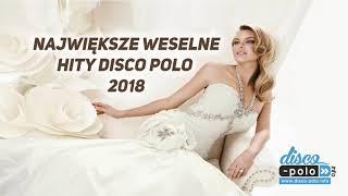 Największe weselne hity disco polo 2018  (Disco-Polo.info)