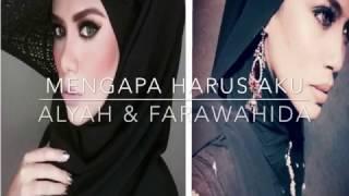 Video Alyah & Farawahida - Mengapa Harus Aku (Official Lyric Video) download MP3, 3GP, MP4, WEBM, AVI, FLV Agustus 2018