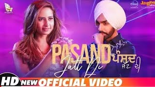 ... pasand jatt di (full video) ammy virk | jaani sukhe latest punjabi song 201...