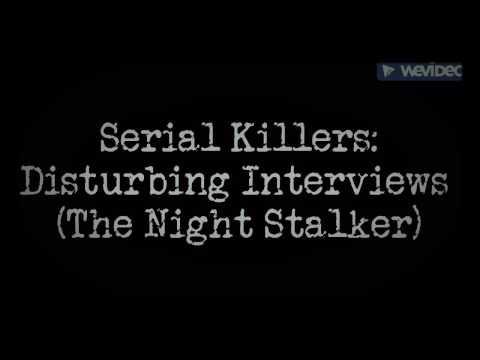 Serial Killers: Disturbing Interviews: Richard Ramirez (The Night Stalker)
