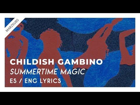 Childish Gambino - Summertime Magic // Lyrics - Letra