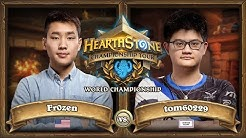 Fr0zen vs. tom60229 - Grand Final - 2017 HCT World Championship