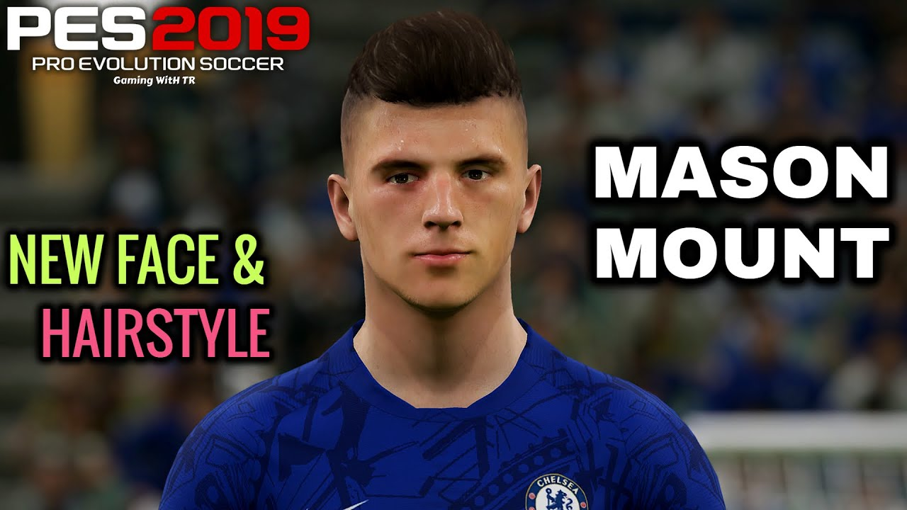 PES 2019 | MASON MOUNT | NEW FACE & NEW HAIRSTYLE ...