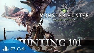 Monster Hunter: World | Hunting 101 | PS4