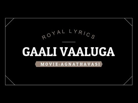 Gaali vaaluga lyrical video ||...