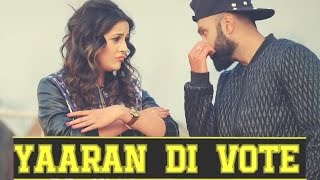 Deep Sidhu New Punjabi Songs - Yaraan Di Vote (official Music 2016)