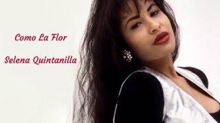 Selena Quintanilla - Como La Flor ( Lyric Video )