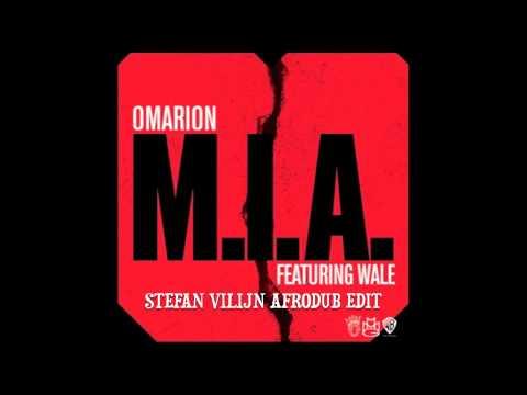 Omarion - M.I.A (Stefan Vilijn Afrodub Edit)