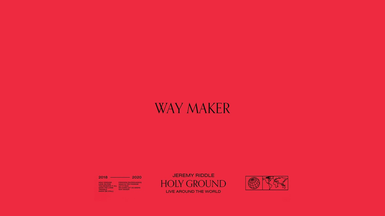 Way Maker (Live at The Send, Brazil) [feat. Priscilla Alcantara] – Holy Ground | Jeremy Riddle