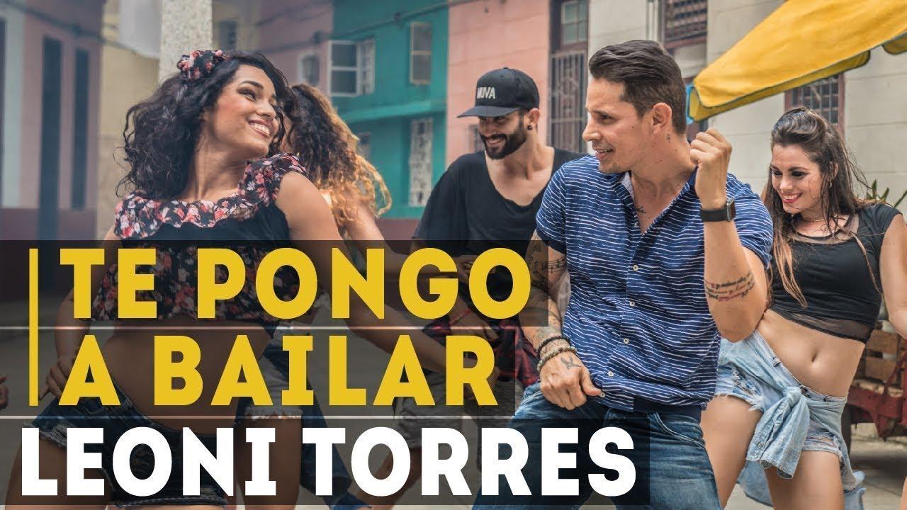 leoni-torres-te-pongo-a-bailar-video-oficial-leoni-torres