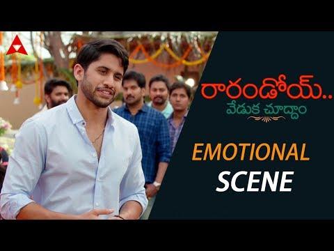 Naga Chaitanya Emotional Scene About Family Values - Rarandoi Veduka Chuddam Movie