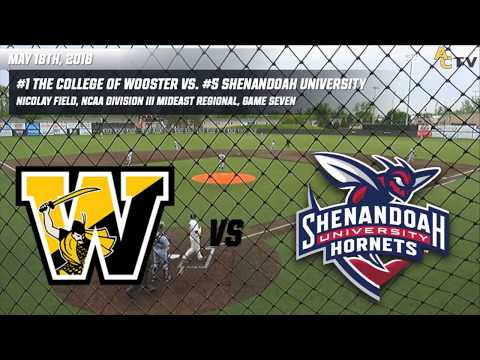 2018 NCAA Division III Baseball Mideast Regionals: Wooster vs. Shenandoah (Game Seven)