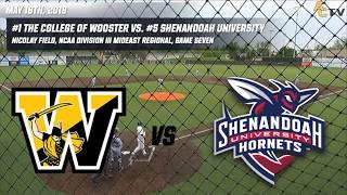 2018 NCAA Division III Baseball Mideast Regionals: Wooster vs. Shenandoah (Game Seven) thumbnail