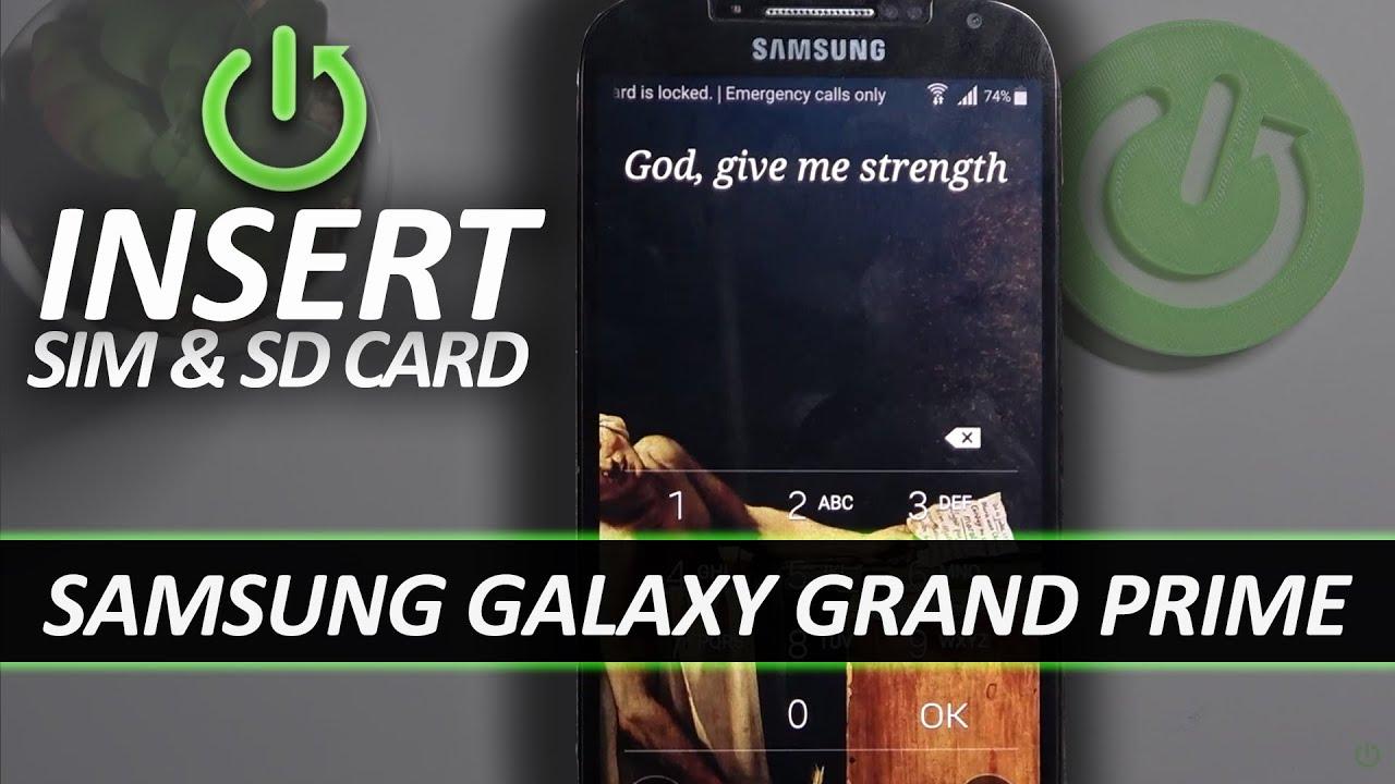 Samsung Galaxy Grand Prime Insert Sim Sd Card Youtube