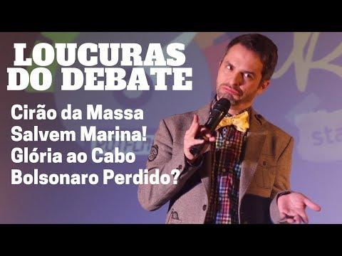 LOUCURAS DO DEBATE: Bolsonaro perdido | Cirão da Massa |  Glória ao Cabo Dalciolo | COMÉDIA STAND UP