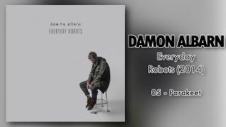 Damon Albarn - Parakeet