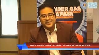 Safari sasar 5,000 unit silinder LPG sebulan tahun hadapan