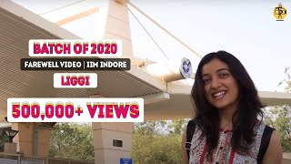 Class of 2020 - IIM Indore | Farewell Video | Ritviz - Liggi