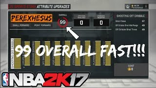 2k17 HOW TO GET 99 OVERALL FAST QUICK EASY WAY!!! Before it gets patched!