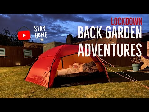 Back Garden Adventures - Lockdown 2020