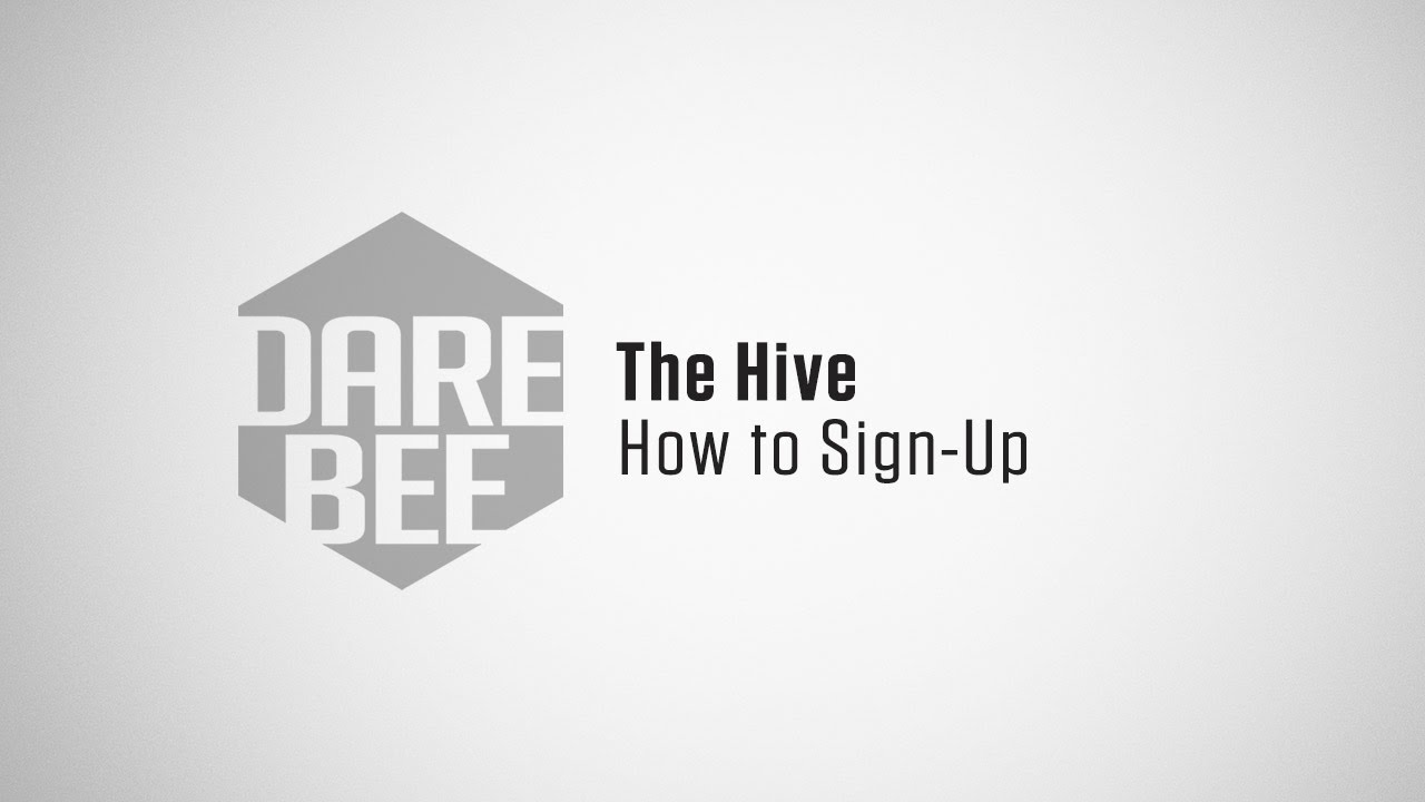 The Hive: How to Sign-Up