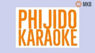 Phijido (NEW) KARAOKE-MKB
