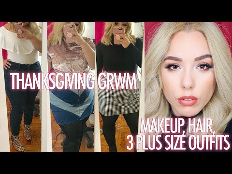 THANKSGIVING GRWM: MAKEUP + HAIR + 3 PLUS SIZE OUTFITS | BEAUTY&FASHION127
