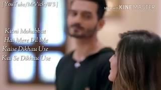 Kitni Mohabbat Hai Mere Dil Me Kaise Dikhau Use Sad Song Whatsapp Status Video MrVickyWS