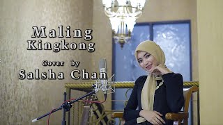 Download Lagu Salsha Chan - Maling Kingkong ( COVER ) mp3