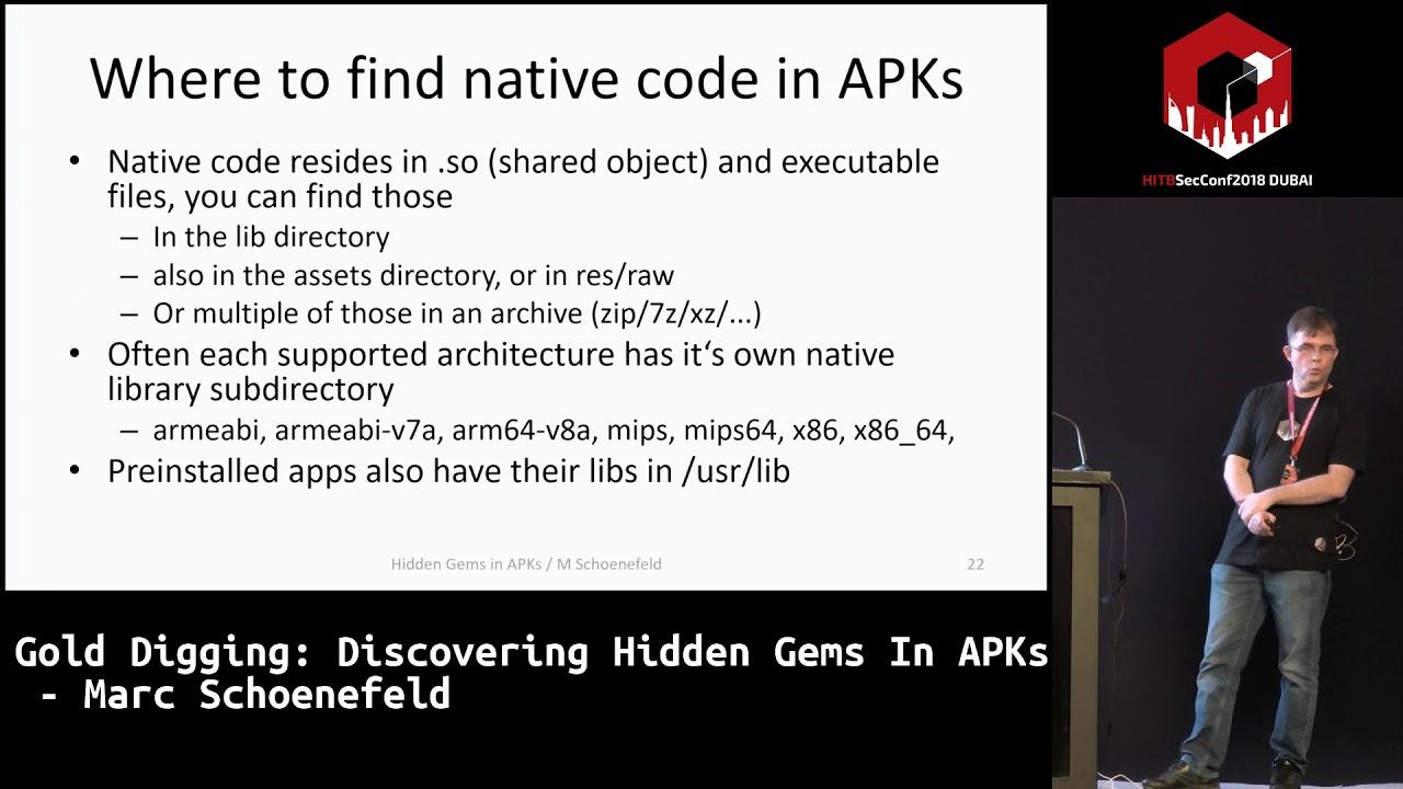 #HITB2018DXB D1T2: Gold Digging: Discovering Hidden Gems In APKs - Marc  Schoenefeld